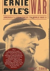 Ernie Pyle's War: America's Eyewitness to World War II Pdf Book