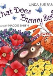 What Does Bunny See?: A Book of Colors and Flowers Pdf Book