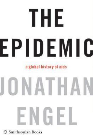 The Epidemic: A Global History of AIDS Book Pdf ePub