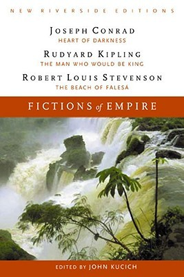 Fictions of Empire: Complete Texts With Introduction, Historical Contexts, Critical Essays