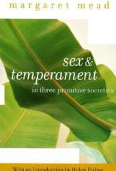 Sex and Temperament in Three Primitive Societies Pdf Book