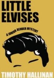 Little Elvises (Junior Bender, #2) Pdf Book