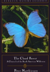 The Cloud Forest: A Chronicle of the South American Wilderness Pdf Book