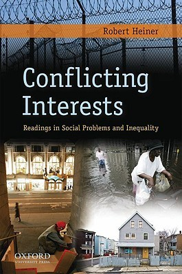 Conflicting Interests: Readings in Social Problems and Inequality