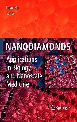 Nanodiamonds: Applications in Biology and Nanoscale Medicine