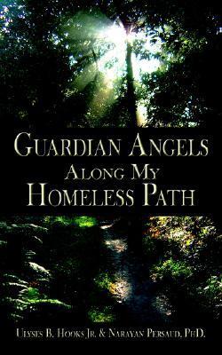 Guardian Angels Along My Homeless Path