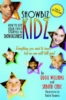 Showbiz Kidz: How to Get Your Child Started