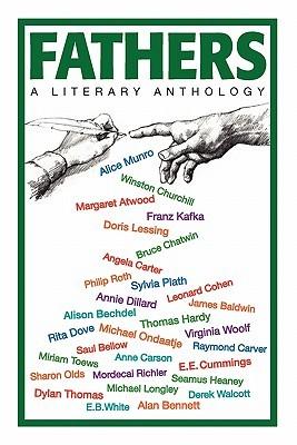 Fathers: A Literary Anthology