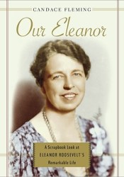 Our Eleanor: A Scrapbook Look at Eleanor Roosevelt's Remarkable Life Pdf Book