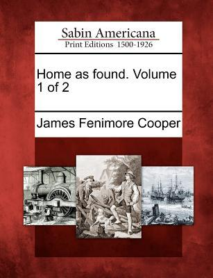 Home as Found. Volume 1 of 2