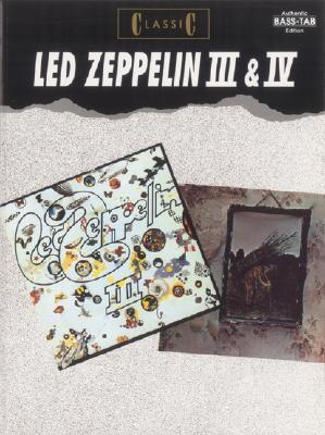 Classic Led Zeppelin III & IV: Authentic Bass Tab