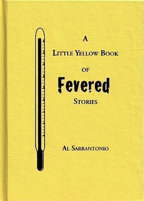 The Little Yellow Book of Fevered Stories