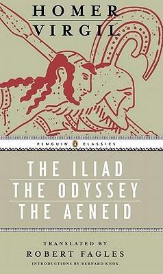 The Iliad/The Odyssey/The Aeneid