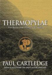 Thermopylae: The Battle That Changed the World Pdf Book