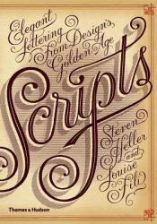 Scripts: Elegant Lettering from Design's Golden Age Pdf Book