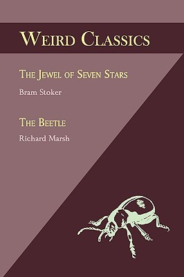 The Jewel of Seven Stars / The Beetle