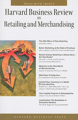 Harvard Business Review on Retailing and Merchandising