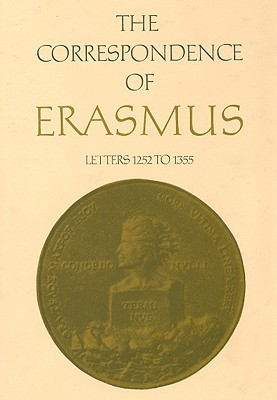 The Correspondence of Erasmus Volume 9: Letters 1252 to 1355 1522 to 1523