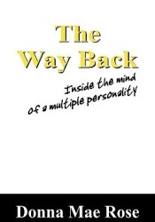 The Way Back: Inside the Mind of a Multiple Personality Pdf Book