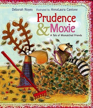 Prudence and Moxie