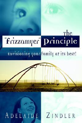 "The ""Frizzamyer"" Principle"