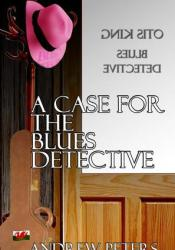 A Case For The Blues Detective Pdf Book
