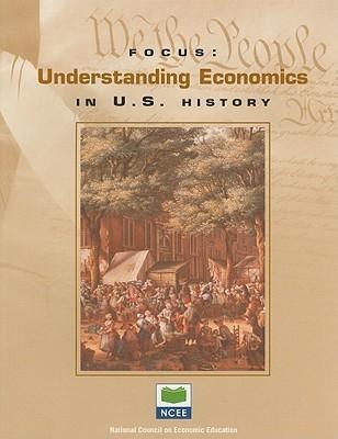Understanding Economics in U.S. History: .
