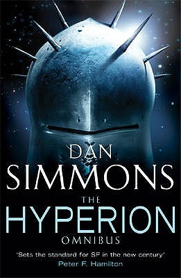 The Hyperion Omnibus (Hyperion Cantos, #1-2)