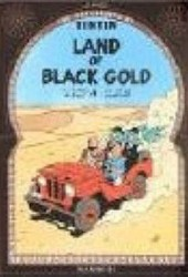 Land of Black Gold (Tintin, #15) Pdf Book