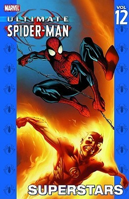 Ultimate Spider-Man, Volume 12: Superstars