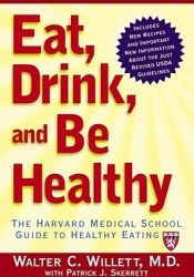 Eat, Drink, and Be Healthy: The Harvard Medical School Guide to Healthy Eating Pdf Book