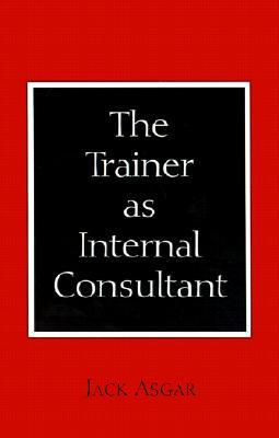 The Trainer as Internal Consultant
