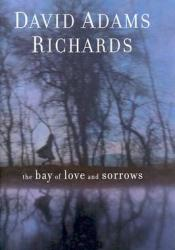 The Bay of Love and Sorrows Pdf Book