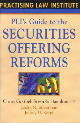 PLI's Guide to the Securities Offering Reforms