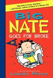 Big Nate Goes for Broke (Big Nate Novels, #4) Book Pdf