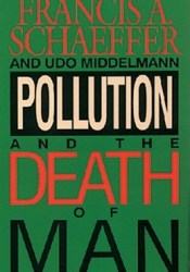 Pollution & the Death of Man Pdf Book