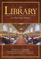 The Library: An Illustrated History Pdf Book