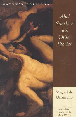 Abel Sánchez and Other Stories