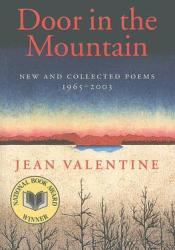 Door in the Mountain: New and Collected Poems, 1965-2003 Pdf Book