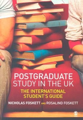 Postgraduate Study In The Uk: The International Student's Guide