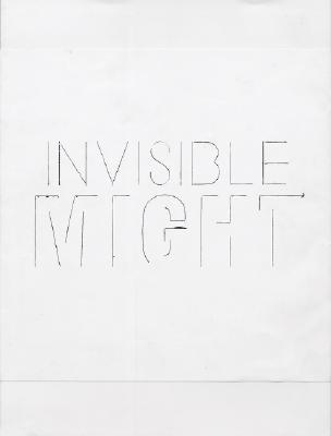 Invisible Might: Works from 1965-1971