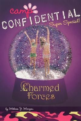 Charmed Forces: Super Special (Camp Confidential, #19)