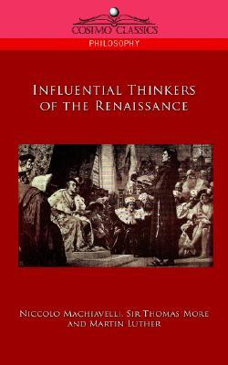 Influential Thinkers of the Renaissance