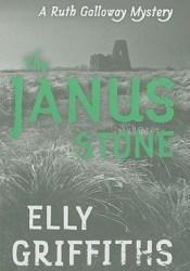 The Janus Stone (Ruth Galloway, #2) Pdf Book