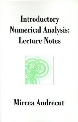 Introductory Numerical Analysis: Lecture Notes