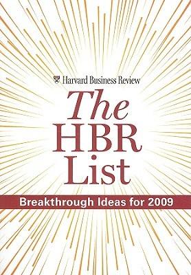 The HBR List: Breakthrough Ideas for 2009