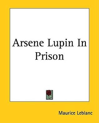 Arsene Lupin In Prison