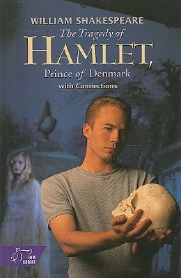 The Tragedy of Hamlet: with Connections