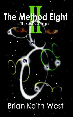 The Method Eight II: The Messenger