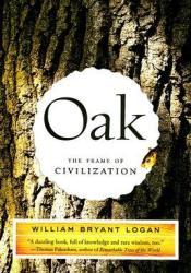 Oak: The Frame of Civilization Pdf Book